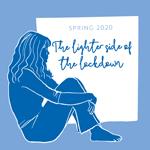 The Lighter Side Of The Lockdown