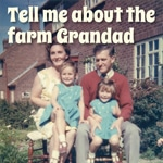 Tell Me About The Farm Grandad